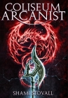 Coliseum Arcanist Cover Image
