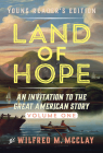 Land of Hope Young Readers' Edition: An Invitation to the Great American Story Cover Image