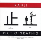 Kanji Pict-O-Graphix: Over 1,000 Japanese Kanji and Kana Mnemonics Cover Image
