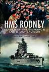 HMS Rodney: Slayer of the Bismarck and D-Day Saviour (Warships of the Royal Navy) Cover Image