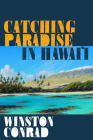 Catching Paradise in Hawai'i Cover Image