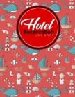 Hotel Reservation Log Book: Booking Calendar Book, Hotel Reservations Book, Hotel Guest Book, Reservation Notebook, Cute Navy Cover Cover Image