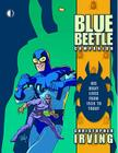 The Blue Beetle Companion: His Many Lives from 1939 to Today Cover Image