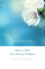 How to Solve Our Human Problems: The Four Noble Truths Cover Image