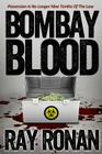 Bombay Blood: Possession Is No Longer Nine Tenths of the Law Cover Image