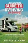 A Beginner's Guide to RV Living for Families Cover Image