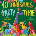10 Dinosaurs Party Time: Funny Dino Story Book for Toddlers, Ages 3-5. Preschool, Kindergarten Cover Image