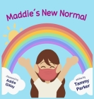 Maddie's New Normal Cover Image
