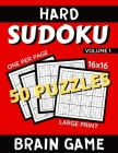 Hard Sudoku Puzzles 16 x16 Brain Game Large Print Volume 1: Challenging Sudoku Puzzle Book Logic Game to Improve Memory and Brain Function For Seniors Cover Image