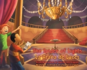 The Spider of Lights - La Araña de Luces: Illustrated Idioms in Spanish and English - Modismos ilustrados en español e inglés Cover Image