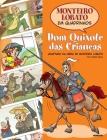 Dom Quixote Das Crianças Em Quadrinhos Cover Image