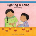Lighting a Lamp: A Diwali Story (Festival Time!) Cover Image