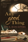 Any Good Thing Cover Image