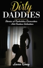 Dirty Daddies: Stories of Forbidden Encounters - Hot Erotica Collection Cover Image