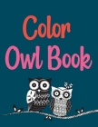 Color Owl Book: Groovy Owls Coloring Book Cover Image
