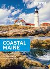 Moon Coastal Maine: Including Acadia National Park (Travel Guide) Cover Image