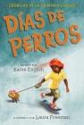 Días de perros: Crónicas de la Primaria Carver, Libro 1 (The Carver Chronicles) Cover Image
