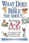 What Does the Bible Say About... (A to Z) Cover Image