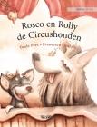 Rosco en Rolly, de Circushonden: Dutch Edition of Circus Dogs Roscoe and Rolly Cover Image