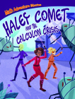 Haley Comet and the Calculon Crisis Cover Image
