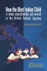 How the West Indian Child is made educationally sub-normal in the British School System (5th Edition) Cover Image