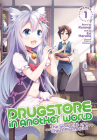Drugstore in Another World: The Slow Life of a Cheat Pharmacist (Manga) Vol. 1 Cover Image