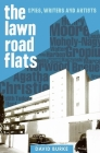 Lawn Road Flats: Spies, Writers and Artists (History of British Intelligence #3) Cover Image