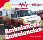 Ambulances/Ambulancias (To the Rescue! / Al Rescate!) Cover Image