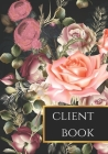 Client Book: Client Profile Book for Beauty Salon, Hairstylists, Photographers and other Service Businesses Cover Image