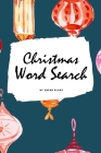 Christmas Word Search Puzzle Book - Hard Level (6x9 Puzzle Book / Activity Book) Cover Image