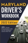 Maryland Driver's Workbook: 320+ Practice Driving Questions to Help You Pass the Maryland Learner's Permit Test Cover Image