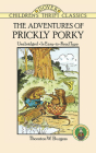 The Adventures of Prickly Porky (Dover Children's Thrift Classics) Cover Image