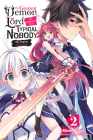 The Greatest Demon Lord Is Reborn as a Typical Nobody, Vol. 2 (light novel): The Raging Champion (The Greatest Demon Lord Is Reborn as a Typical Nobody (light novel) #2) Cover Image