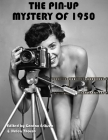 The Pin-Up Mystery of 1950 Cover Image