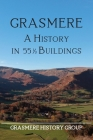 Grasmere: A History in 551/2 Buildings Cover Image