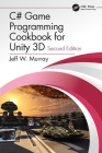 C# Game Programming Cookbook for Unity 3D Cover Image
