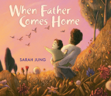 When Father Comes Home Cover Image