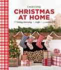 Country Living Christmas at Home: Holiday Decorating - Crafts - Recipes Cover Image