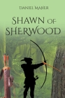 Shawn of Sherwood Cover Image