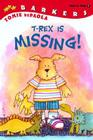 T-Rex Is Missing!: A Barkers Book (The Barker Twins) Cover Image