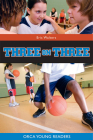 Three on Three (Orca Young Readers) Cover Image