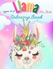 Llama Coloring Book For Kids: Have fun Awesome Illustrations Art Designs for kids, Fun and Educational Llamas Coloring Book for Children, A Fun Llam Cover Image