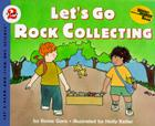 Let's Go Rock Collecting (Let's-Read-and-Find-Out Science 2) Cover Image