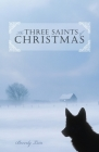 The Three Saints of Christmas Cover Image