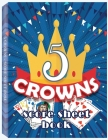 5 Crowns Score Sheet Book: 100 Personal Score Sheets for Game Recording, Five Crowns Game Record Keeper, 5 Crowns Score Sheets Cover Image