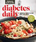 Diabetic Living Diabetes Daily: Mindful Ways to Eat and Live Well Cover Image