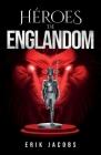 Héroes de Englandom Cover Image