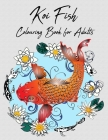 Koi Fish Colouring Book for Adults: Adult Coloring Book With Japanese Designs Cover Image