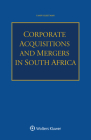 Corporate Acquisitions and Mergers in South Africa Cover Image