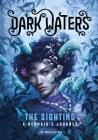 The Sighting: A Mermaid's Journey (Dark Waters) Cover Image
